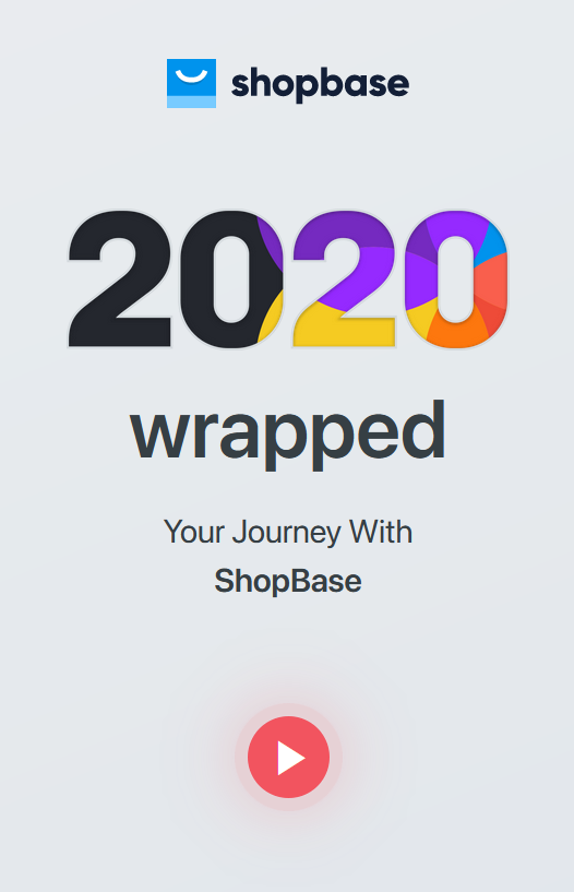 ShopBase 2020 Year In Review