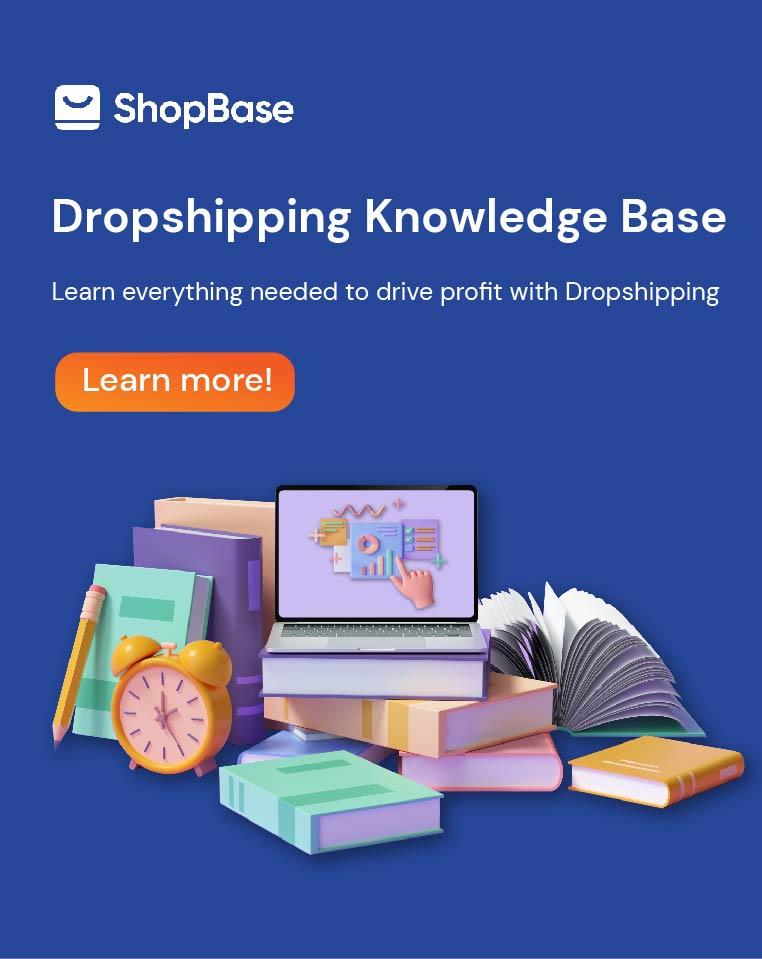 Dropshipping Knowledge Base
